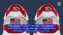 Arizona Governor Withdraws Financial Incentives for Nike After Cancellation of 'Betsy Ross Flag' Sneakers