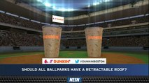Dunkin' Poll: Should All MLB Stadiums Have Retractable Roofs?