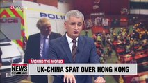 Escalating diplomatic spat between UK and China over Hong Kong