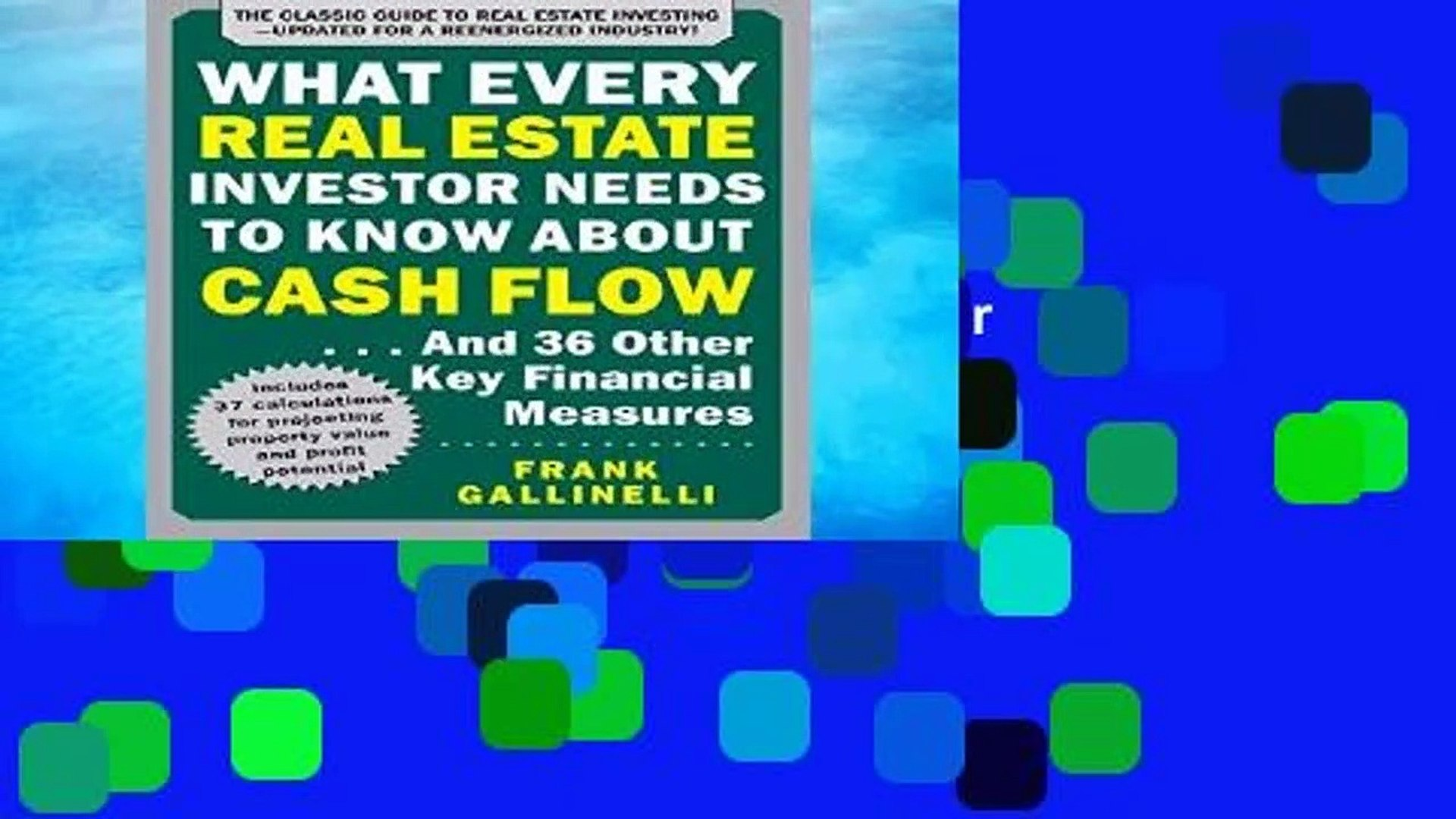 R.E.A.D What Every Real Estate Investor Needs to Know About Cash Flow... And 36 Other Key