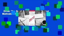 Drive: The Surprising Truth About What Motivates Us  For Kindle