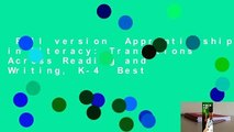 Full version  Apprenticeship in Literacy: Transitions Across Reading and Writing, K-4  Best
