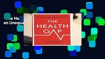 The Health Gap: The Challenge of an Unequal World Complete