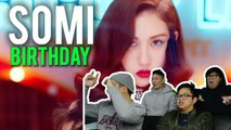 OOPS YOU'RE NOT INVITED to SOMI's BIRTHDAY (MV Reaction) #banger
