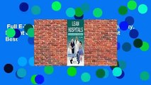 Full E-book  Lean Hospitals: Improving Quality, Patient Safety, and Employee Engagement  Best
