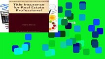 Full E-book  Title Insurance for Real Estate Professional  Best Sellers Rank : #2