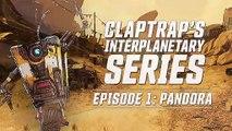 Borderlands 3 - ClapTrap présente Pandore