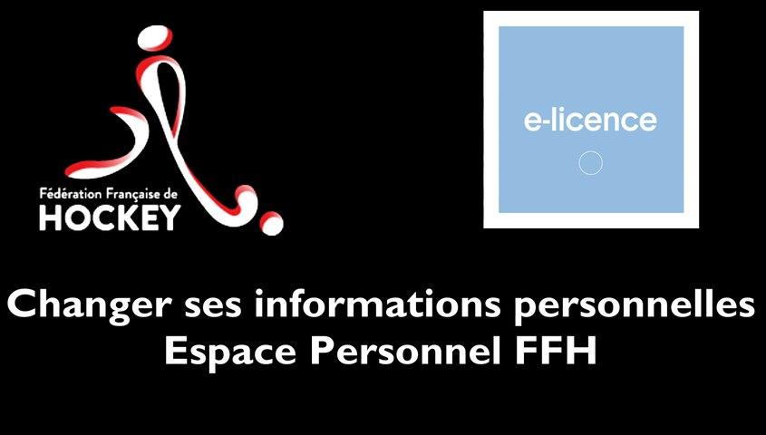 [MON ESPACE FFH] Modifier ses informations personnelles