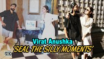 Virat Anushka 'SEAL THE SILLY MOMENTS' ahead of Semi Finals | World Cup 2019