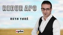 Redur Apo - Reya Yare