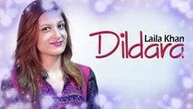 Pashto new Songs 2019   Dildara   Laila Khan Pashto Song 2019   Laila Khan New Pashto Songs 2019