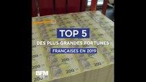 Top 5 des plus grandes fortunes françaises en 2019
