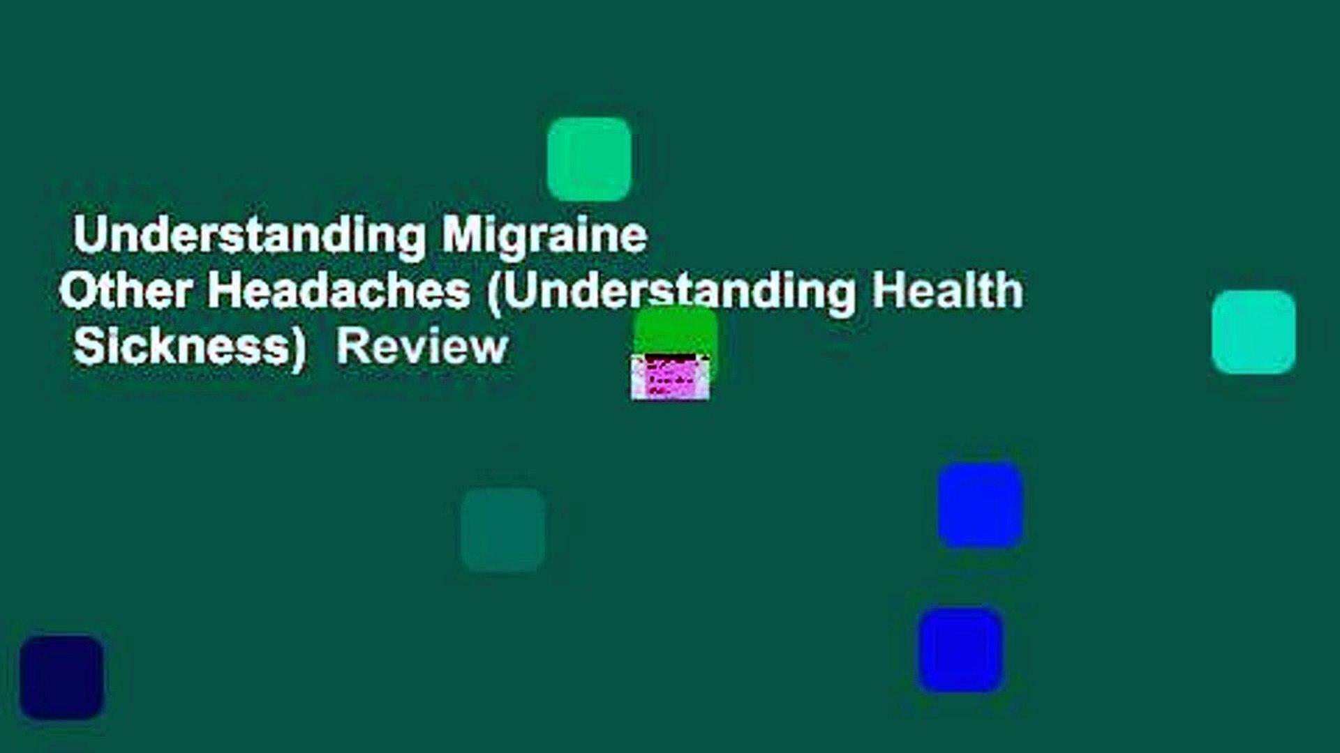 Understanding Migraine   Other Headaches (Understanding Health   Sickness)  Review