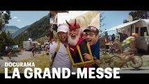 Docurama : La Grand-Messe