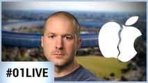 01Live Hebdo #233 : Pourquoi Jony Ive quitte Apple ?