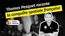 Thomas Pesquet raconte l'odyssée française de la conquête spatiale