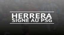 PSG - Herrera signe pour 5 ans au PSG