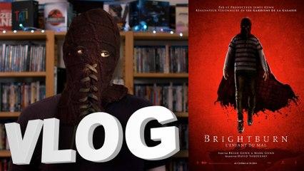 Vlog #609 - Brightburn - l'Enfant du Mal
