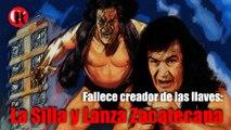 Fallece creador de las llaves: La Silla y Lanza Zacatecana