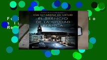 Full version  El silencio de la ciudad blanca  Review