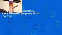 [Read] 10 Next, Actual Official LSAT Preptests: (preptests 29-38)  For Trial
