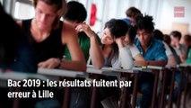 Bac 2019 : les résultats fuitent par erreur à Lille
