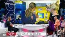 A la Une des GG : La SNCF maltraite-t-elle ses clients? - 05/07
