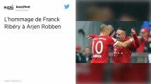 Bayern Munich : Franck Ribéry rend hommage à Arjen Robben