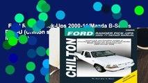 Ford Ranger Pick-Ups 2000-11/Mazda B-Series Pick-U (Chilton s Total Car Care Repair Manuals)
