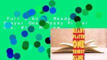 Full E-book  Ready Player One (Ready Player One, #1)  Review