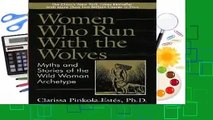 Full version  Women Who Run with the Wolves: Myths and Stories of the Wild Woman Archetype  Review