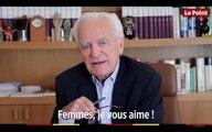 Philippe Labro :  « Femmes, je vous aime ! »