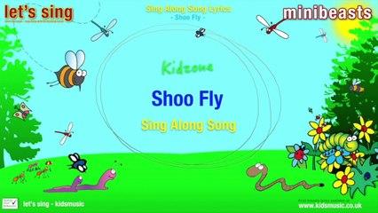 Kidzone - Shoo Fly