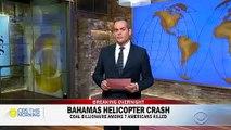 Sept morts dont le millionnaire américain, proche de Donald Trump, Chris Cine dans un accident d'hélicoptère aux Bahamas