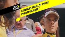 Légendes du Maillot Jaune - Philippe Gilbert