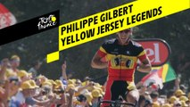 Yellow Jersey Legends - Philippe Gilbert
