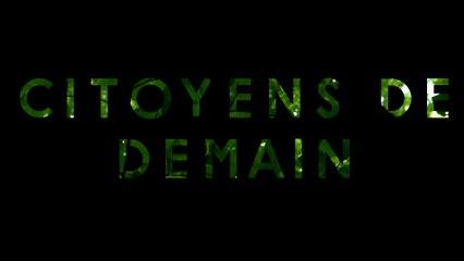 Citoyens de demain - Documentaire