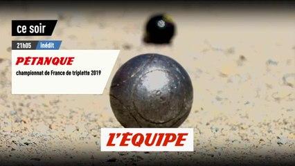 1/2 finale, bande annonce - Pétanque - Championnat de France Triplette 2019