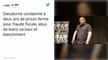 Fraude fiscale, abus de biens sociaux et blanchiment: Dieudonné condamné à deux ans de prison ferme