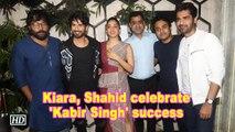 Kiara, Shahid celebrate 'Kabir Singh' success