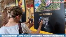 La Minute Tourisme : Marseille Inside, l'expo décalée qui donne la parole aux Marseillais