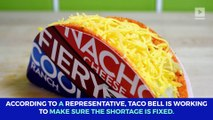 Taco Bell Is Dealing With a Shortage of Tortillas