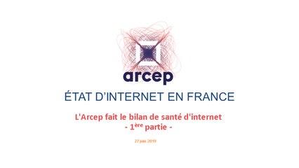 Présentation du rapport 2019 de l'Arcep sur l'état d'internet en France - 1ère partie