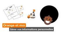 Orange et moi - Gérer vos informations personnelles