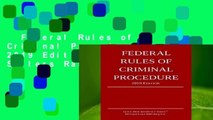 Federal Rules of Criminal Procedure; 2019 Edition  Best Sellers Rank : #3