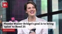 Phoebe Waller-Bridge Has A 'Bond 25' Agenda
