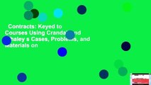 Contracts: Keyed to Courses Using Crandall and Whaley s Cases, Problems, and Materials on