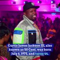 Happy Birthday, 50 Cent! (Saturday, July 6th)