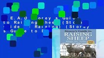 R E A D Storey s Guide to Raising Sheep (Storeys Guide to Raising) (Storey s Guide to Raising