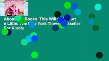 About For Books  This Will Only Hurt a Little: The New York Times Bestseller  For Kindle